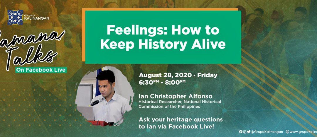 PAMANA TALKS: Feelings: How To Keep History Alive